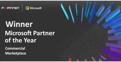 Fortinet Recognized as Winner of Microsoft's 2020 Commercial Marketplace Partner of the Year